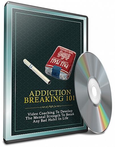 Addiction breaking 101