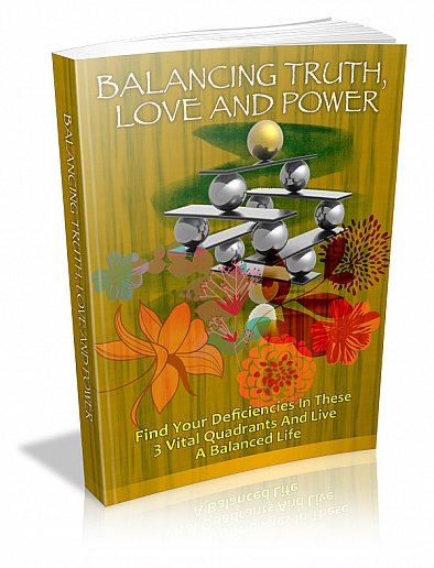 Balancing Truth Power Love