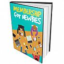 Membership for Newbies